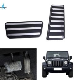2019 cnc aluminum alloy accelerator gas brake pedal kit for jeep wrangler jk rubicon sahara sport 2007 2016 left hand drive from louyu 63 77 dhgate  [ 1080 x 1080 Pixel ]