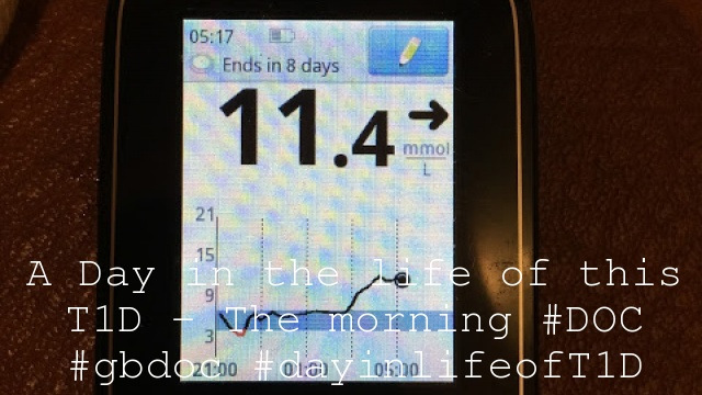 A Day in the life of this T1D – The morning #DOC #gbdoc #dayinlifeofT1D