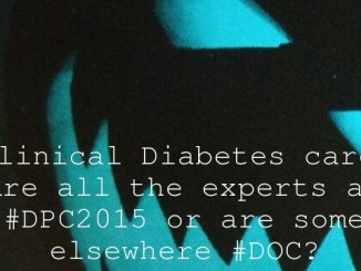 Clinical Diabetes care. Are all the experts at #DPC2015 or are some elsewhere #DOC?