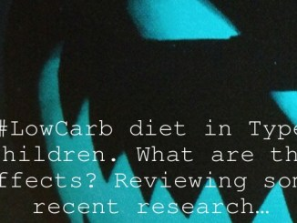 A #LowCarb diet in Type 1 children. What are the effects? Reviewing some recent research…