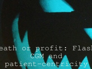 Death or profit: Flash, CGM  and patient-centricity