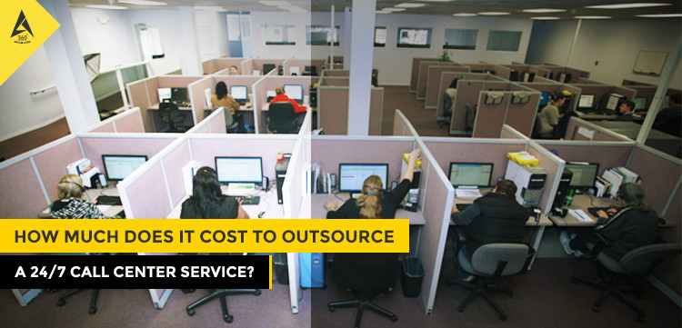 How Much Does It Cost to Outsource A 24/7 Call Center Service