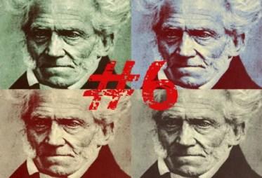 El arte de ser feliz por Arthur Schopenhauer (Regla #6)