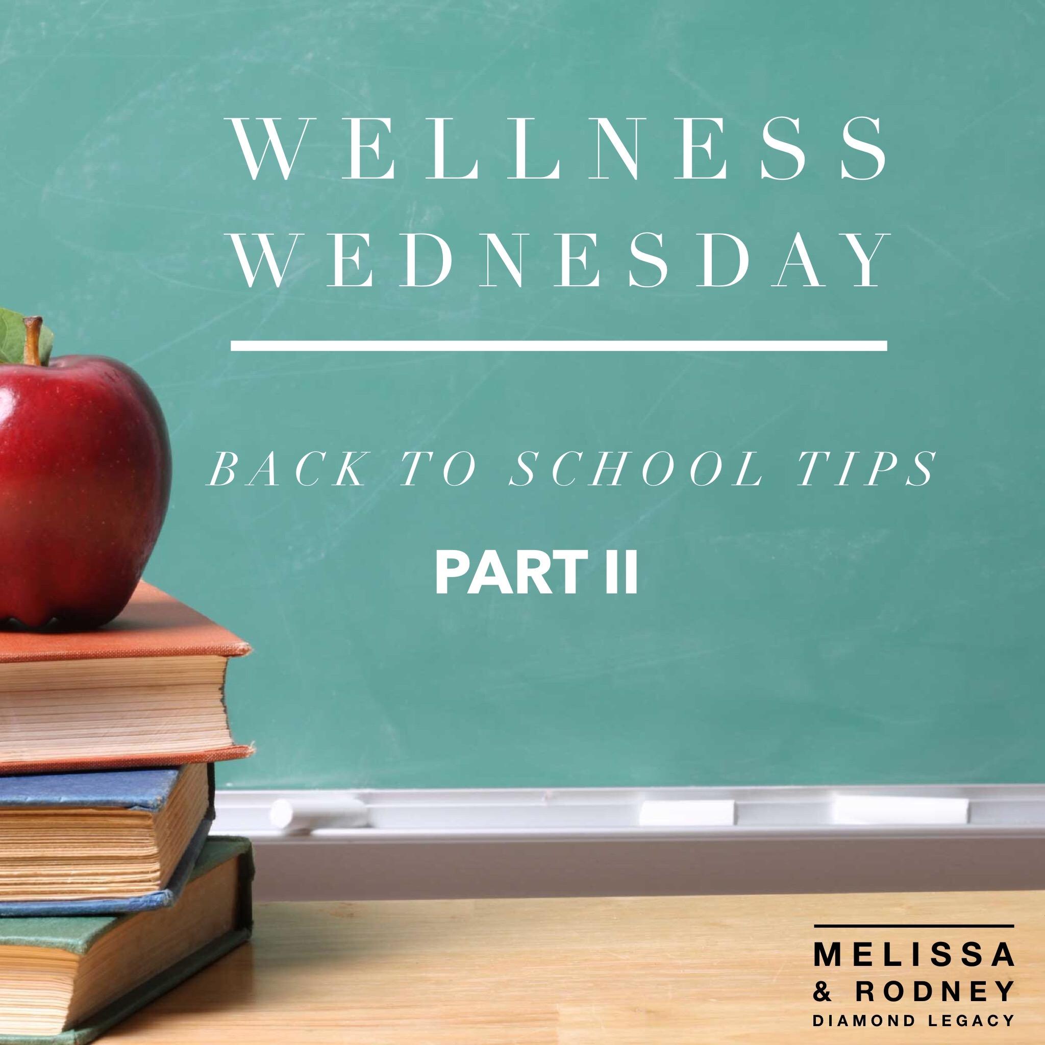 Wellness Wednesday Back to School Tips: Part II