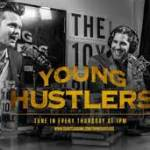 Young Hustlers Best podcast 2016