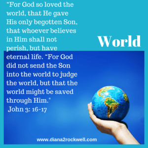"""For God so loved the world, that He"