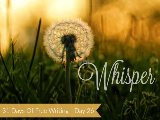 Diana_31DaysFreeWriting_Whisper(26)