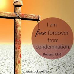I am free forever from condemnation