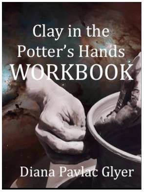 Clay in the Potter's Hands: Workbook
