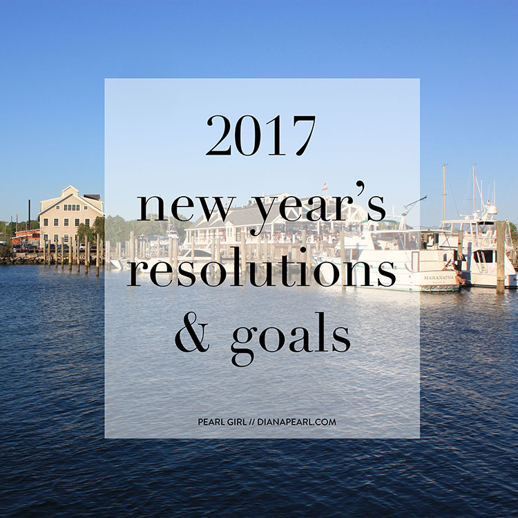 Fashion blogger Diana Pearl of Pearl Girl shares her 2017 New Years Resolutions
