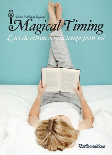 Couverture Magical Timing - Diane Ballonad Rolland - Rustica Editions