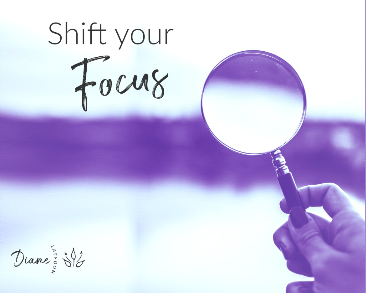 Shift Your Focus