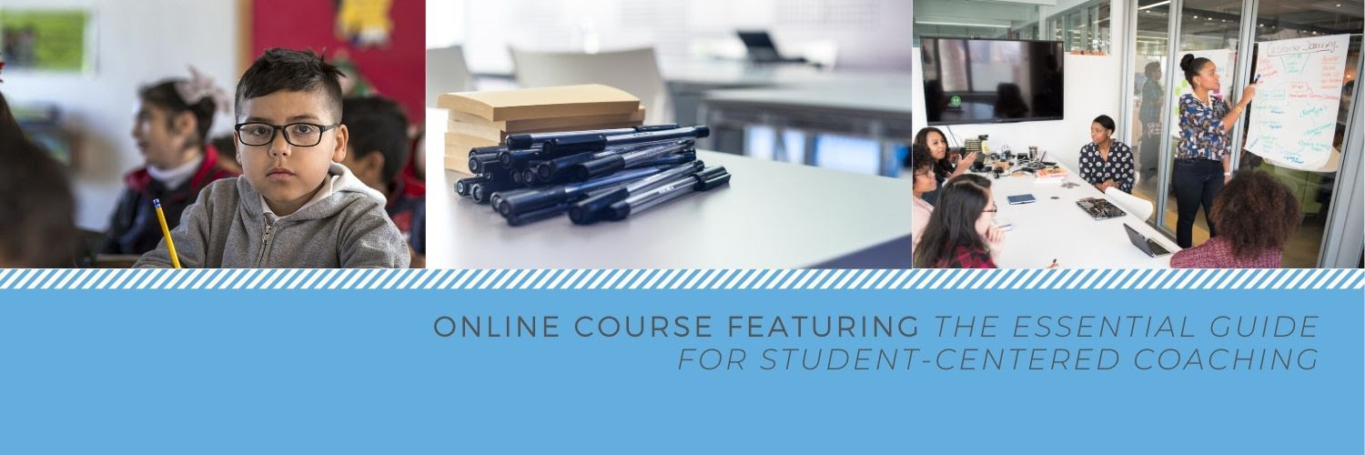 Student-Centered Coaching Online Course