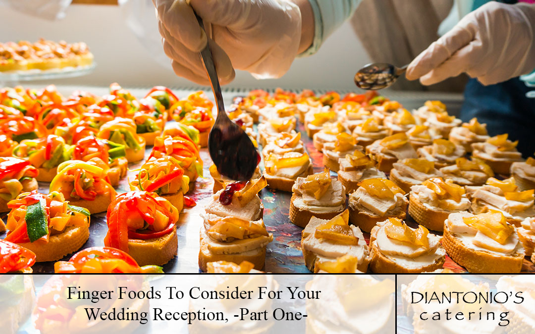 Wedding Catering Philadelphia Finger Foods To Consider For Your