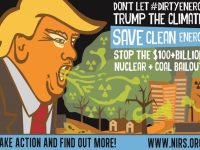 Stop the $100+ Billion Nuclear and Coal Bailout: Don't Let #DirtyEnergy TRUMP