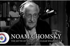 "Noam Chomsky: The Myth of ""Usable"" Nuclear Weapons"