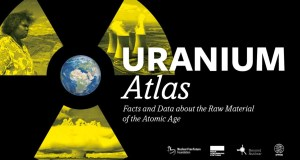 Uranium Atlas 2020: A global map of uranium mines that also tells you about their environmental and social costs