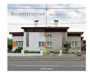 Reconstruction - Nigel Green