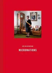 Micronations - Léo Delafontaine [2013]