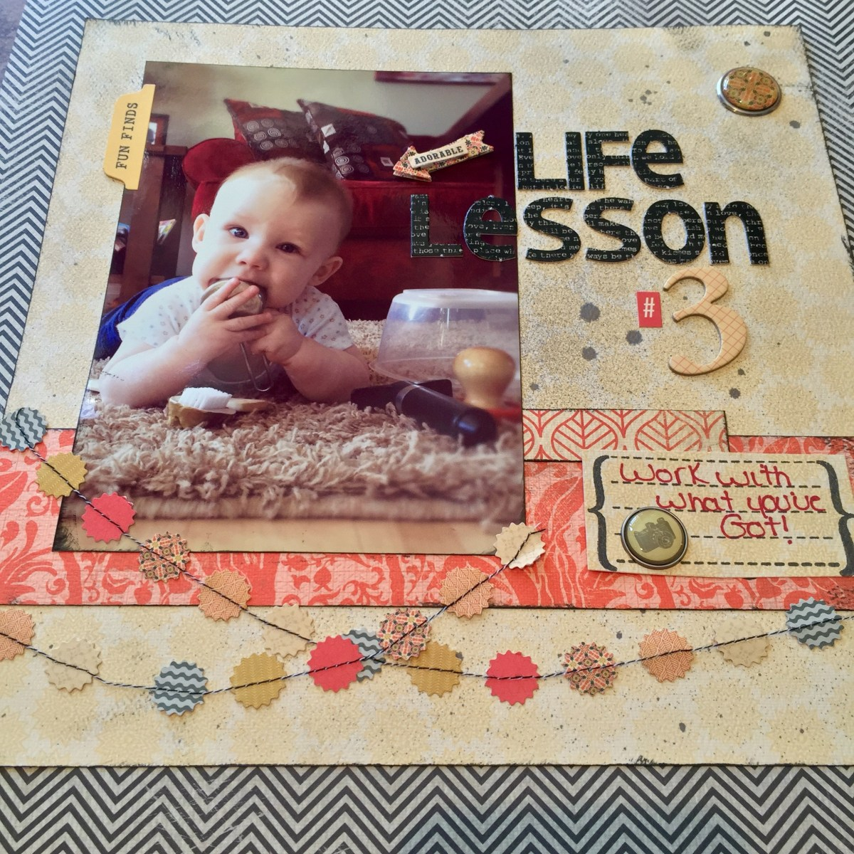 Life Lessons in a Scrapbook - Lesson #3