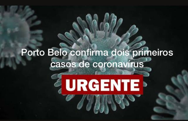 porto-belo-confirma-dois-primeiros-casos-de-coronavirus