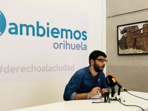 """Cambiemos Orihuela insiste en """"cortar"""" con el actual modelo urbanístico"""