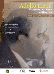 El Museo Sorzano de Tejada acoge la muestra sobre el escritor y periodista oriolano Adolfo Lizón