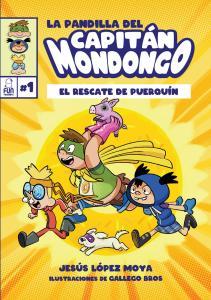 """La editorial bigastrense Fun Readers lanza su nueva saga infantil """"La pandilla del Capitán Mondongo"""""""