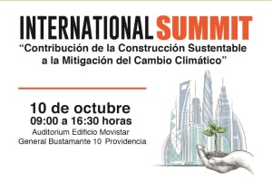 Chile GBC realizará Summit International sobre Construcción Sustentable y Cambio Climático