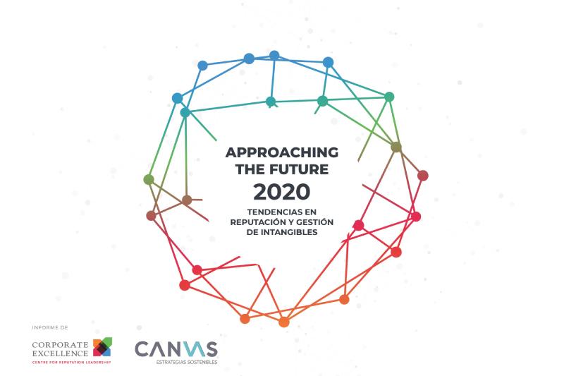 Approaching the Future 2020: Las 15 tendencias en reputación y gestión de intangibles que más impactan en la gestión empresarial