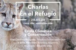 """""""Charlas en el Refugio"""": conversemos de crisis climática y conservación con Tompkins Conversation Chile"""