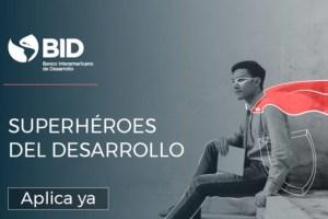Grupo BID lanza nueva edición de Superhéroes del desarrollo para reconocer a agencias ejecutoras y prestatarios o clientes de proyectos financiados por el Grupo BID
