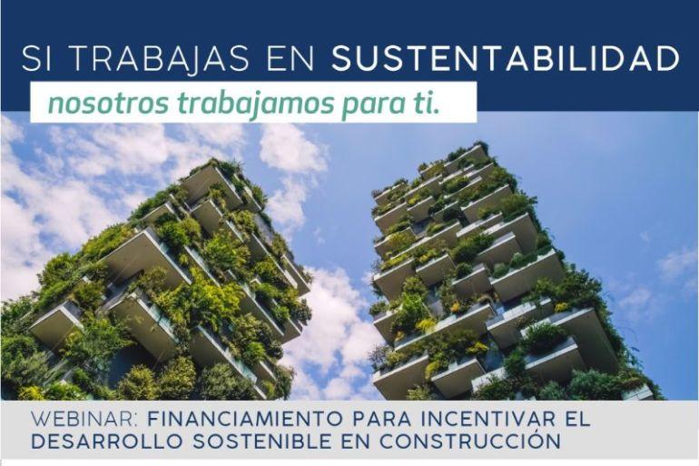 Webinar abordará opciones de financiamiento para el desarrollo sostenible en construcción