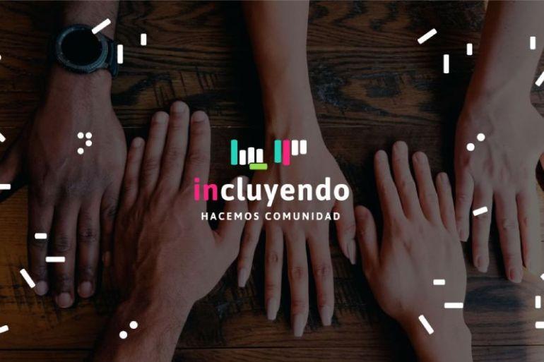 Incluyendo: primera iniciativa web de comunicación inclusiva