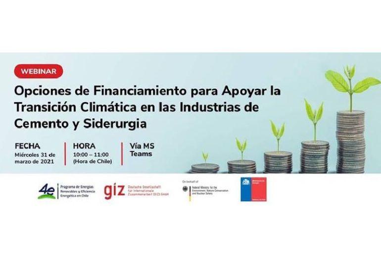 """Webinar """"Opciones de Financiamiento para Apoyar la Transición Climática en las Industrias de Cemento y Siderurgia"""""""