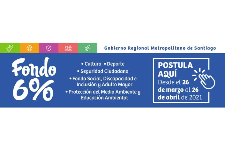 Abren postulaciones 2021 al Fondo 6% FNDR del Gobierno Regional Metropolitano