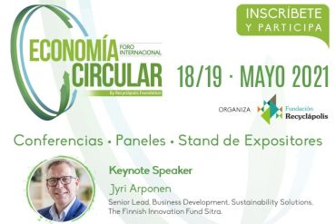 Primer Foro Internacional de Economía Circular Fundación Recyclápolis