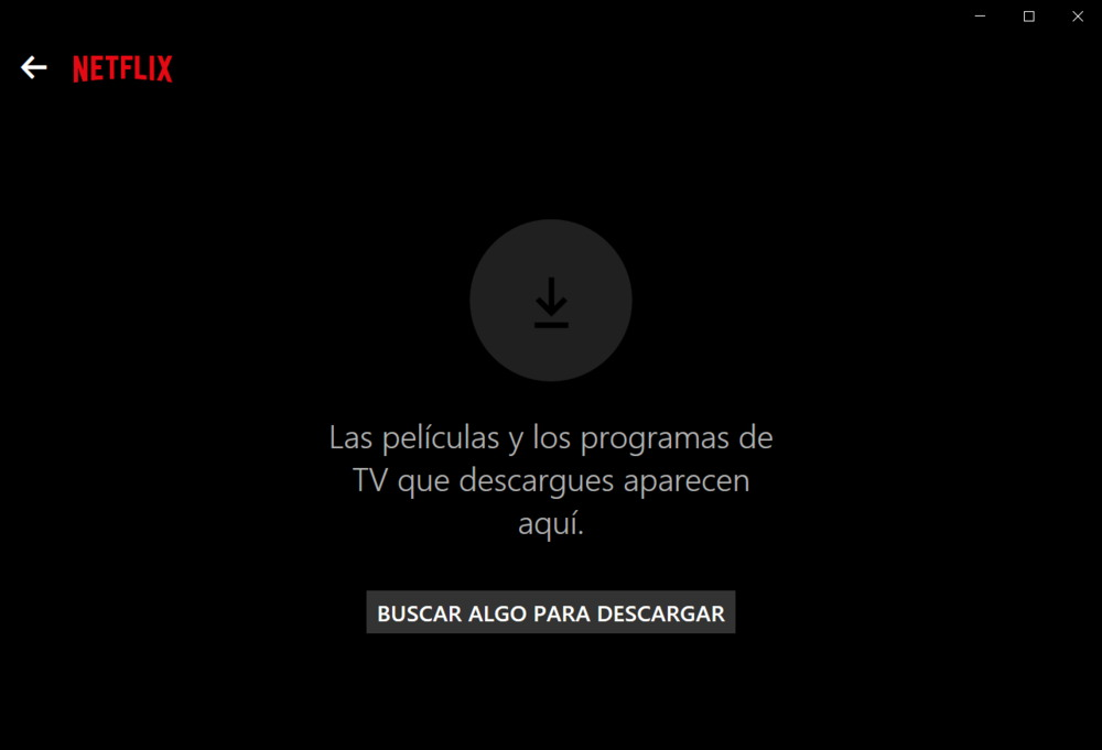 Descargas Netflix Windows 10