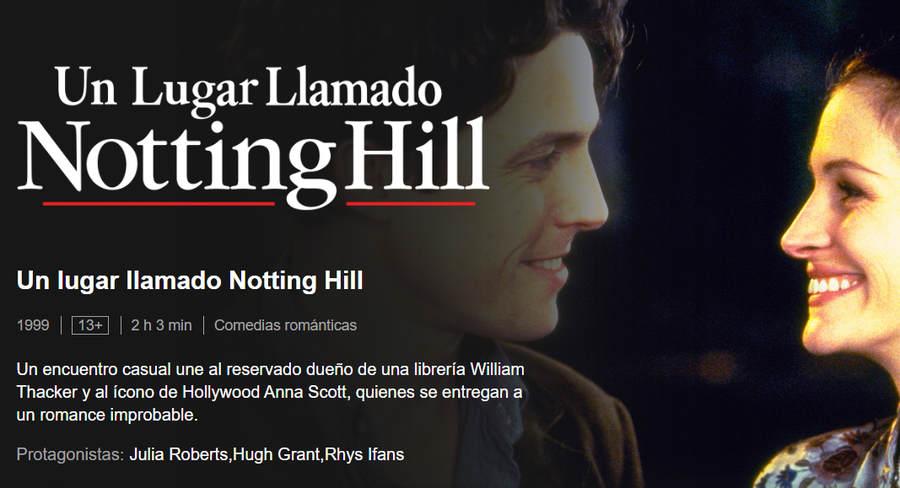 Notting Hill película romántica Netflix San Valentín