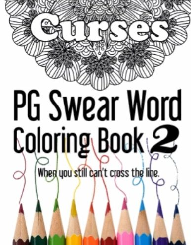 Curses ~ PG Swear Word Coloring Book 2