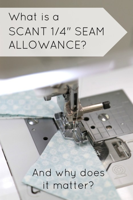 Number one tip for accurate quilt piecing - scant 1/4 inch seam allowance