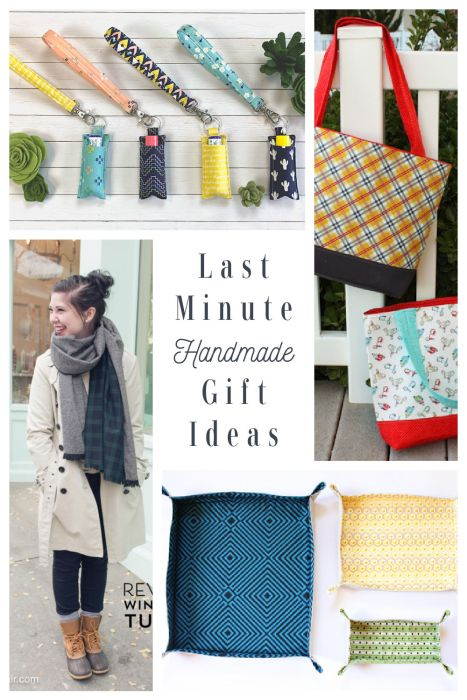 Ideas for last minute Handmade gifts to sew for friends and family