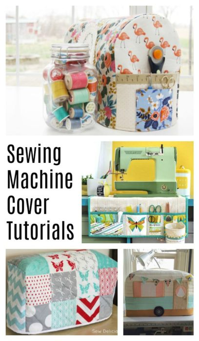 Sewing Machine Cover tutorials - perfect for a gift for a fellow quilter