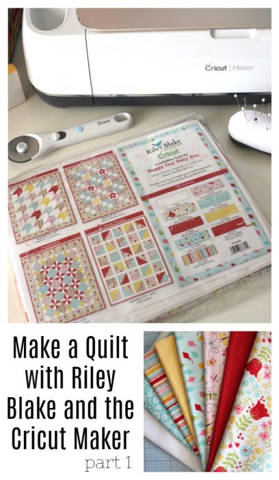 Make a Quilt with Riley Blake and the Cricut Maker