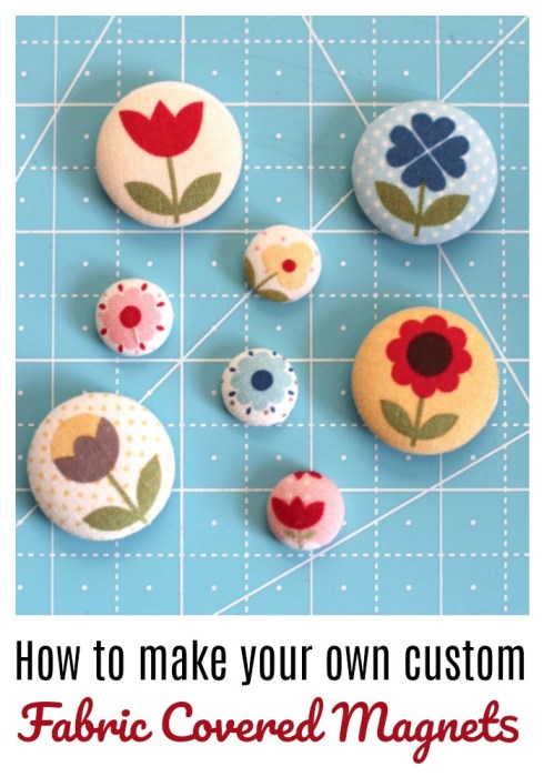How to make your own custom fabric covered magnets. Perfect for fussy cuts.