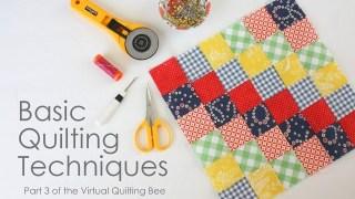 Basic Quilting Techniques