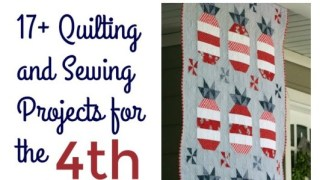 Patriotic Quilting and Sewing Projects