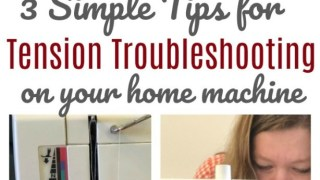 Sewing Machine Tension Troubleshooting for Quilting at Home - Diary of a Quilter - a quilt blog