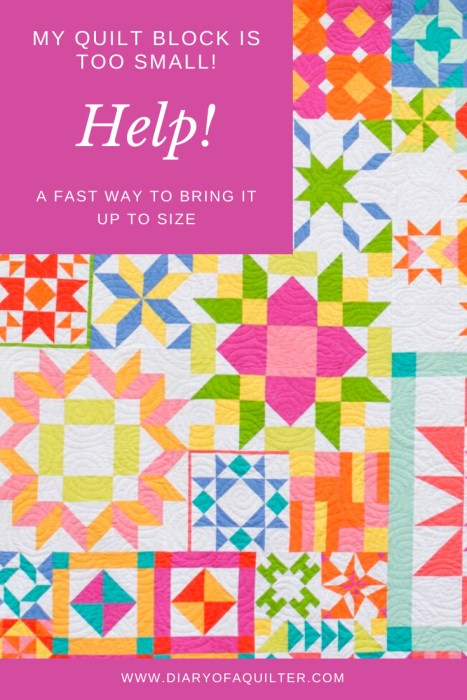 What to do when a Quilt Block is too small - tip for resizing
