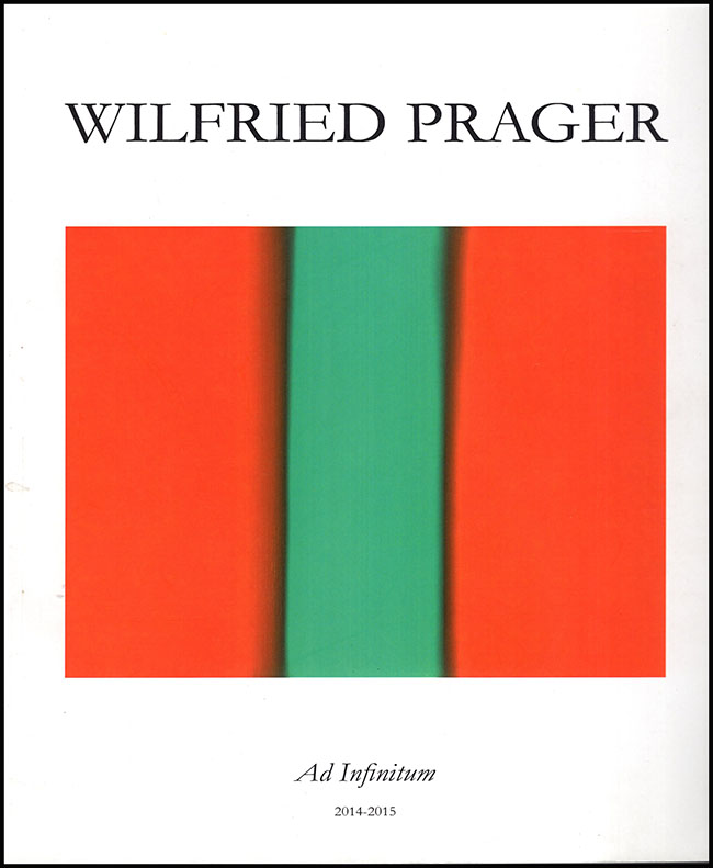 Book Cover. Wilfried Prager: Ad Infinitum 2014-2015.